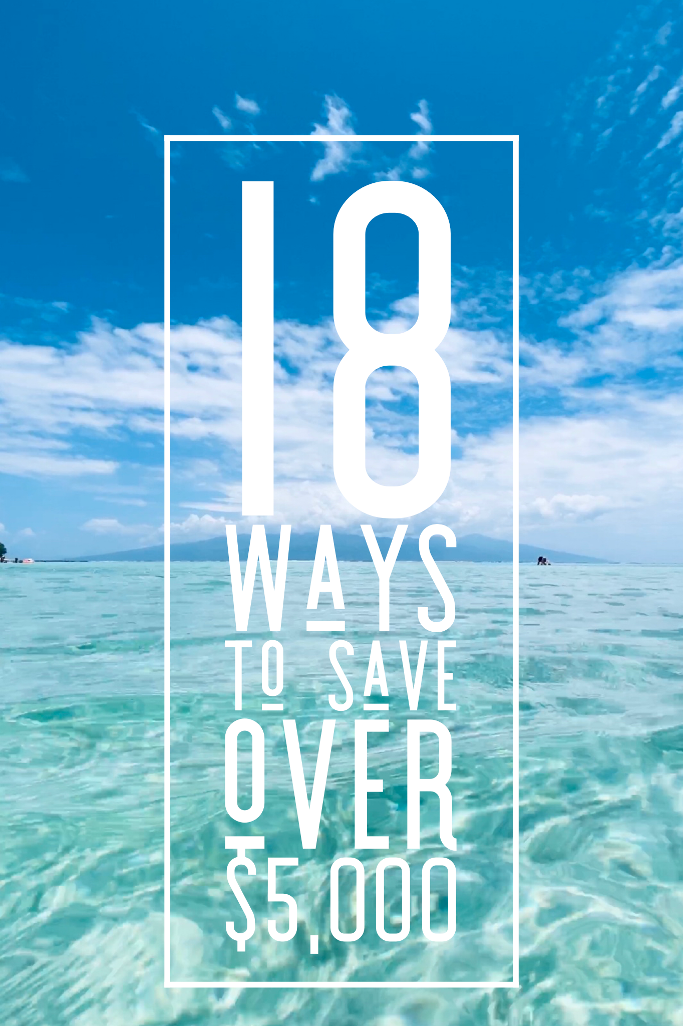 18 ways to save over $5,000